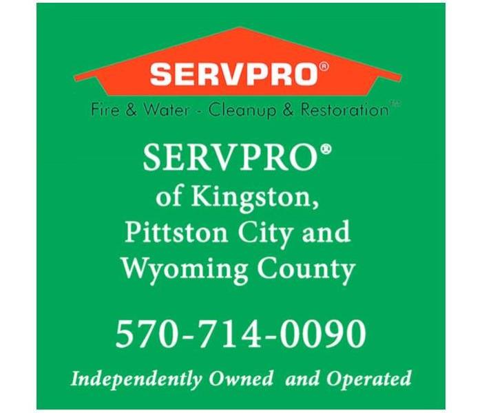 SERVPRO of Kingston, Pittston City and Wyoming County text with green background and SERVPRO logo